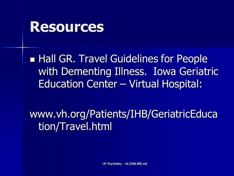 UF Psychiatry - ALZONLINE.net Resources Hall GR.