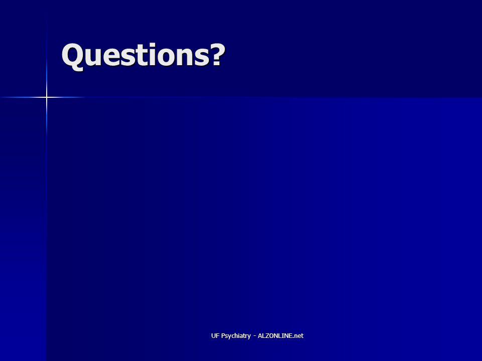 UF Psychiatry - ALZONLINE.net Questions