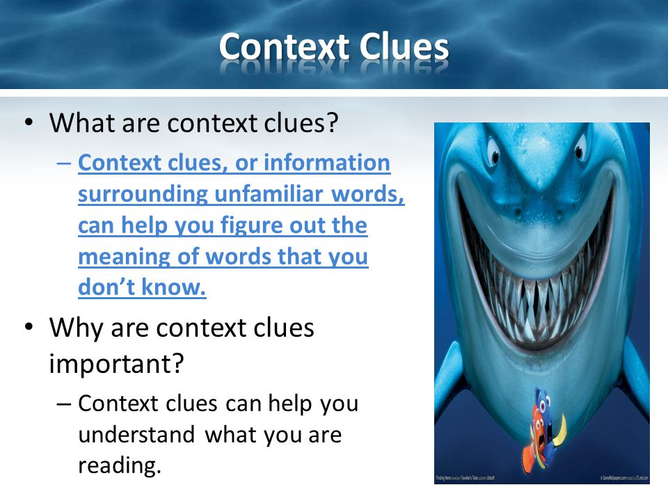 What are context clues.