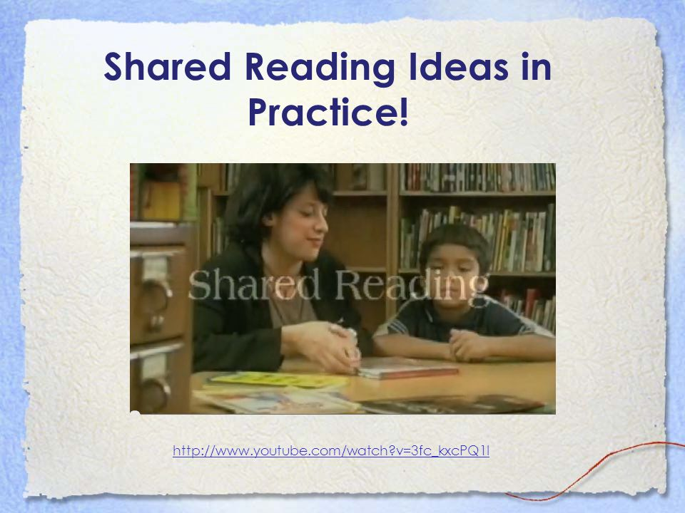 Shared Reading Ideas in Practice! http://www.youtube.com/watch?v=3fc_kxcPQ1I