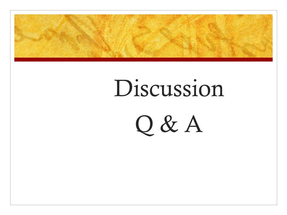Discussion Q & A