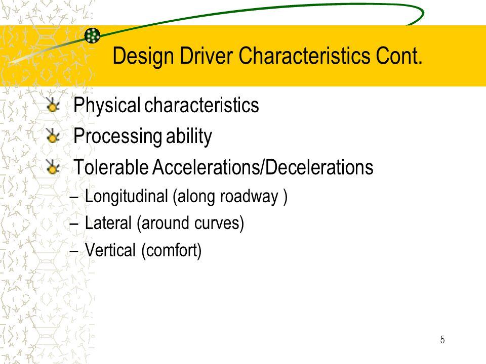 5 Design Driver Characteristics Cont.