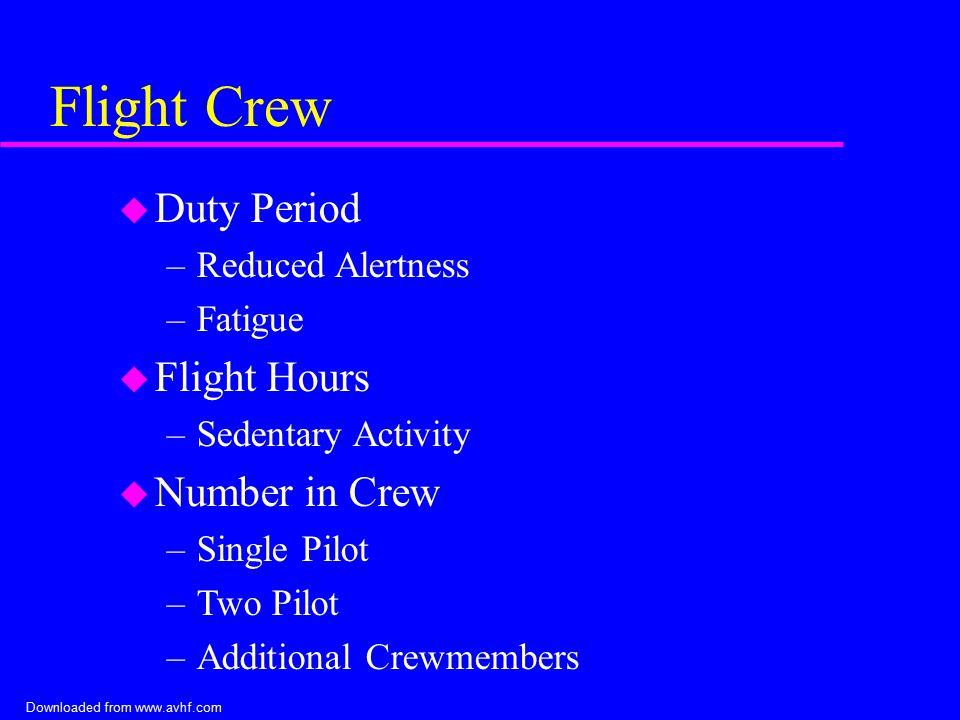 Downloaded from www.avhf.com Risk Awareness u Flight Crew u Airport Services and Equipment u Approach u Go-around u Environment u Aircraft Equipment