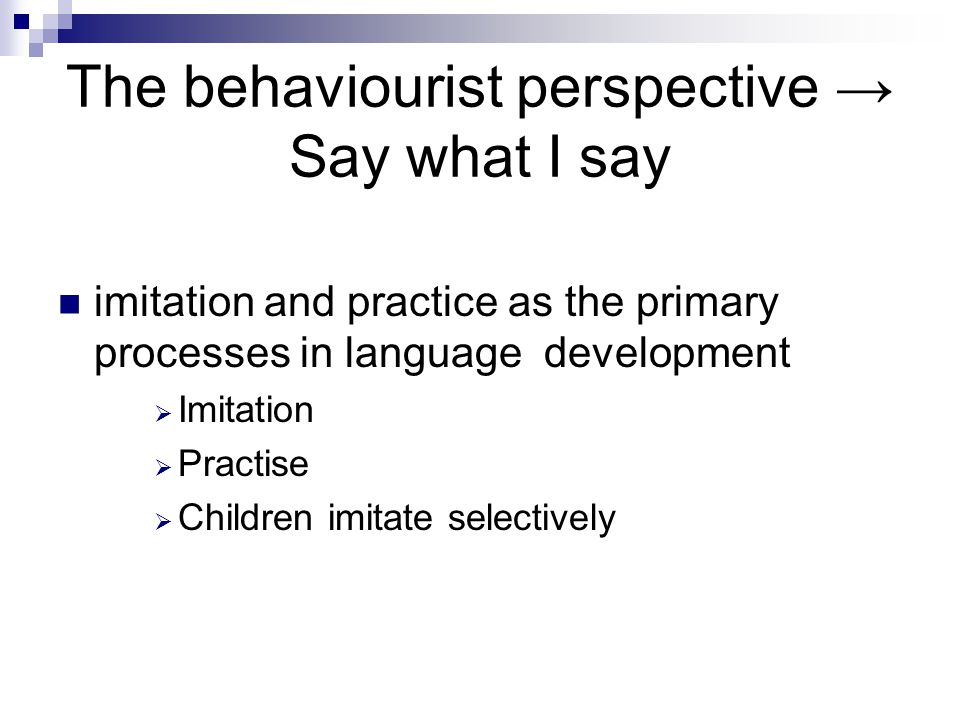 The critical period hypothesis Still not enough prove for CPH Research with deaf children who are born to hearing parents → late access to language 5 – 10% of deaf children are born to deaf parents 1990: Elissa Newport's research with deaf children