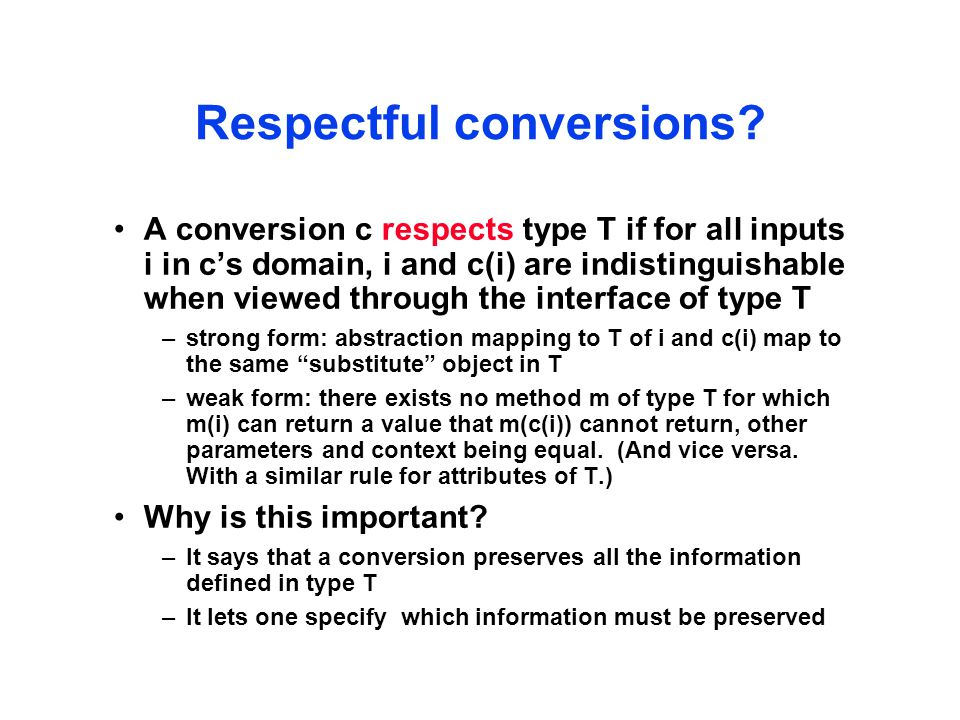 Respectful conversions.