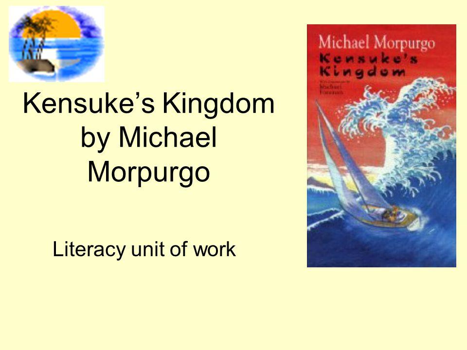 Kensuke's Kingdom by Michael Morpurgo Literacy unit of work