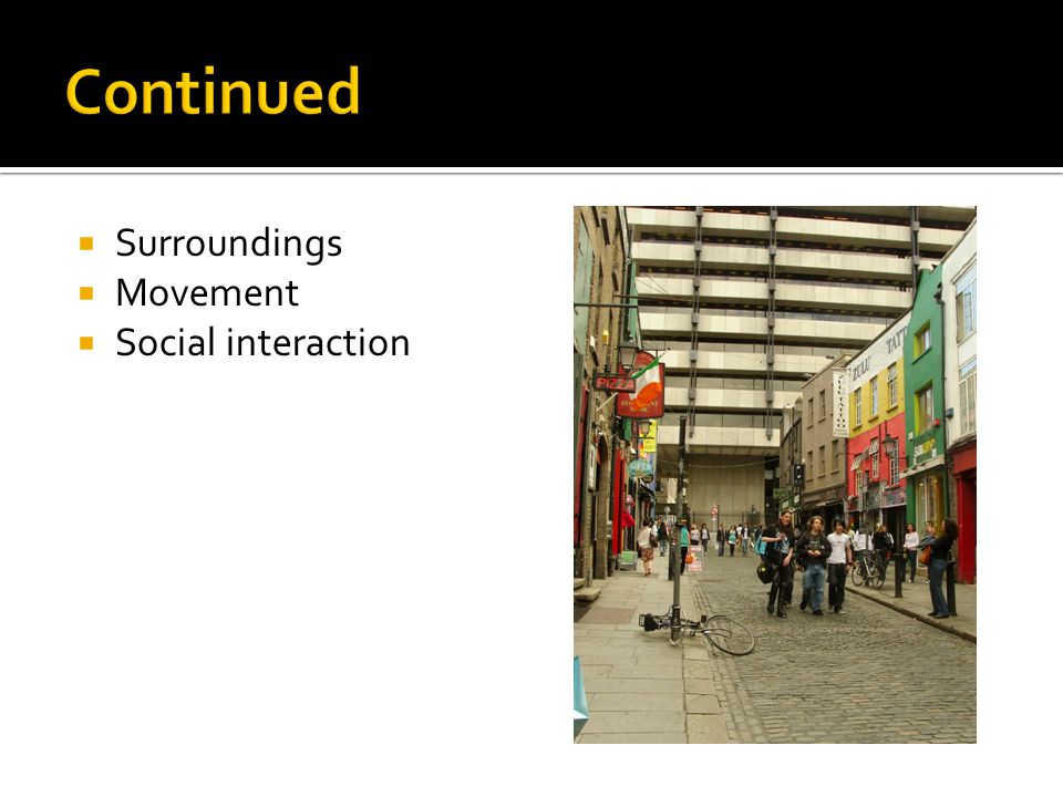  Surroundings  Movement  Social interaction