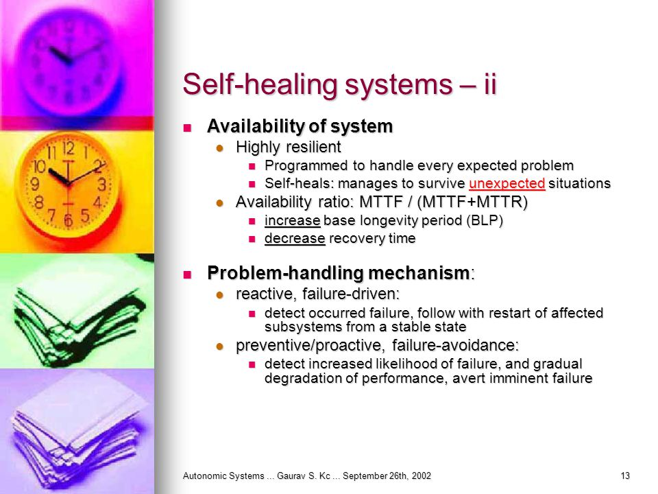 Autonomic Systems... Gaurav S. Kc...
