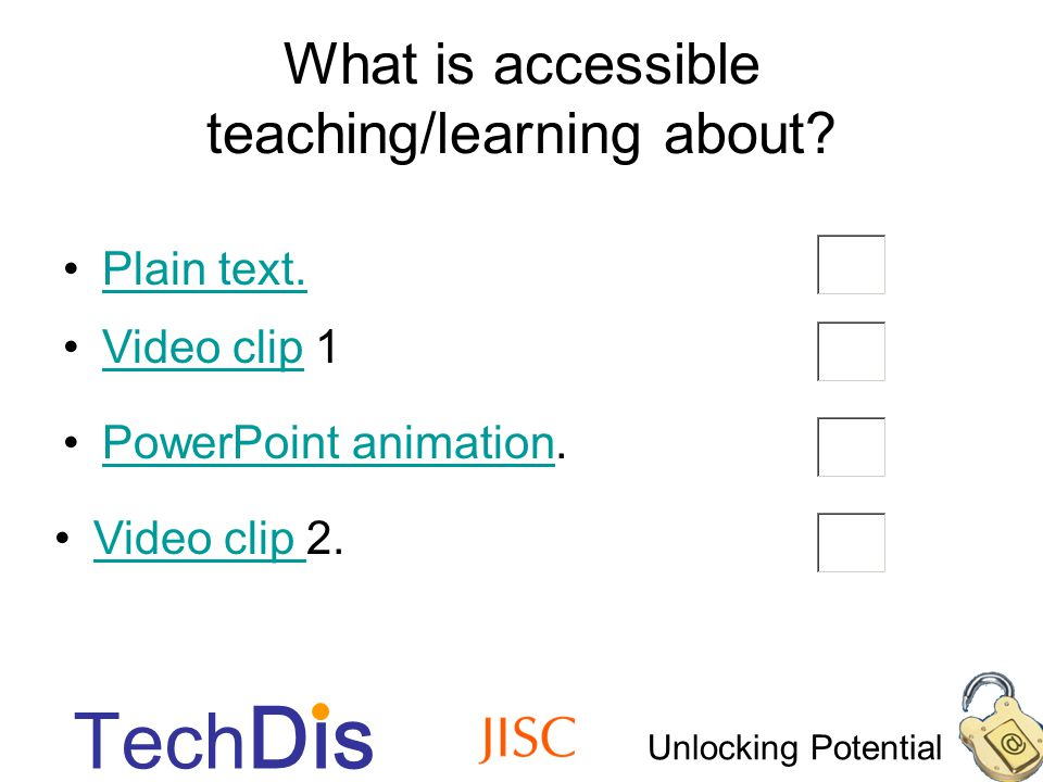 Unlocking Potential Tech Dis Accessibility essentials Accessibility should be about removing barriers….