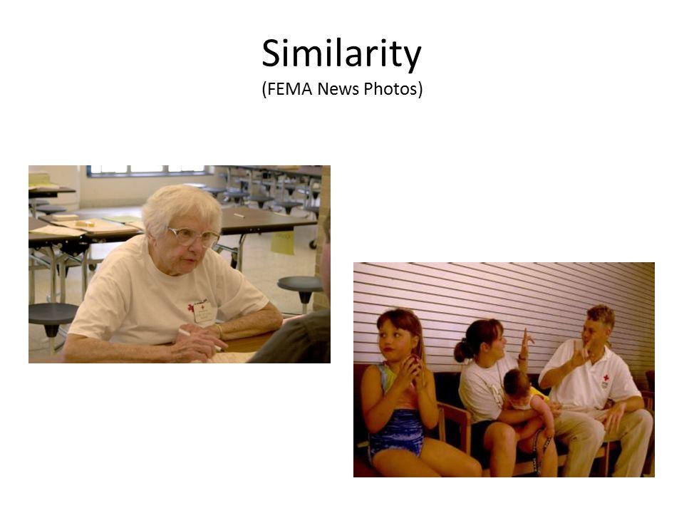 Similarity (FEMA News Photos)