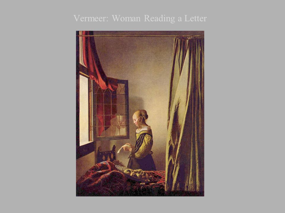 Vermeer: Woman Reading a Letter