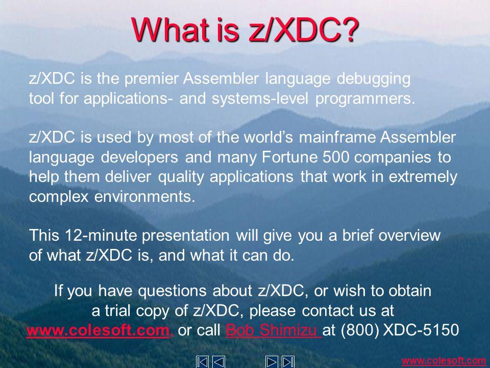 z/XDC is an object code debugger It doesn't matter to z/XDC whether the original program was written in Assembler or not.