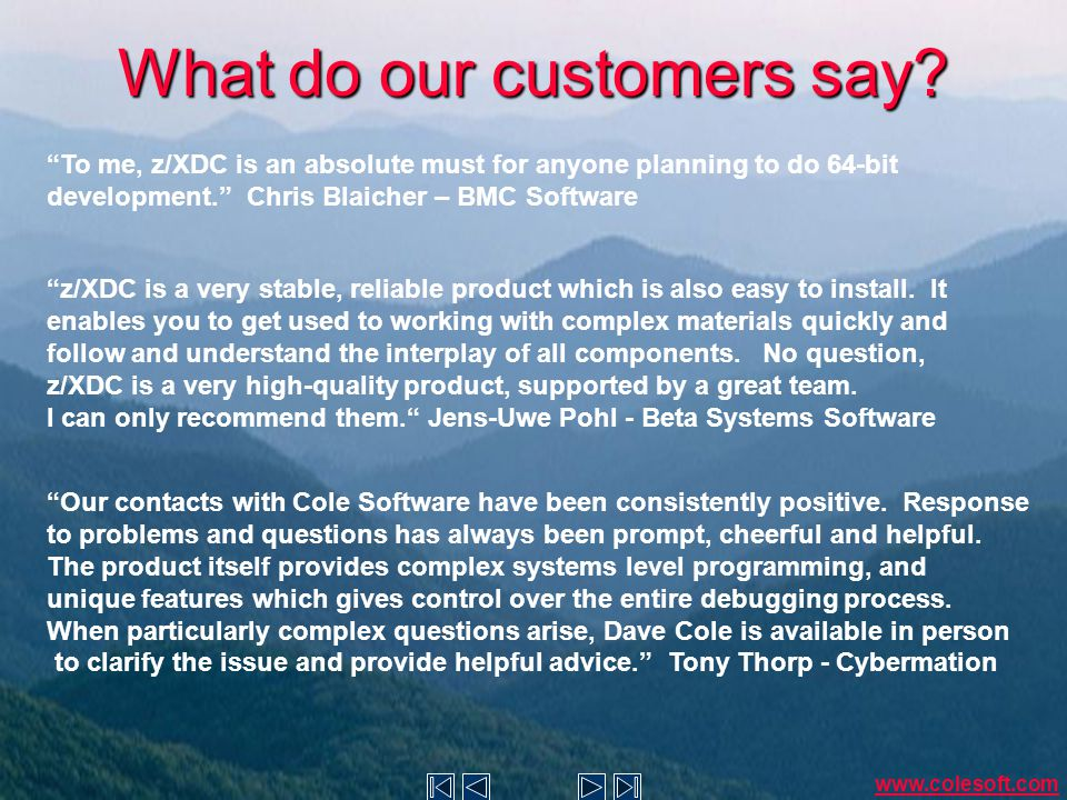 What do our customers say.