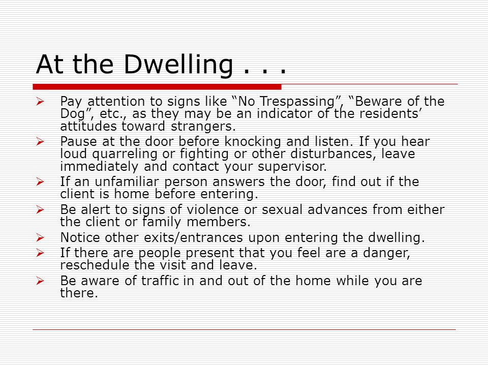 At the Dwelling...