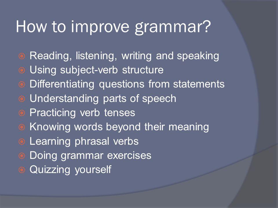 How to improve grammar.