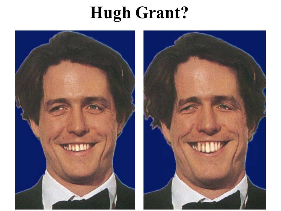 Hugh Grant?