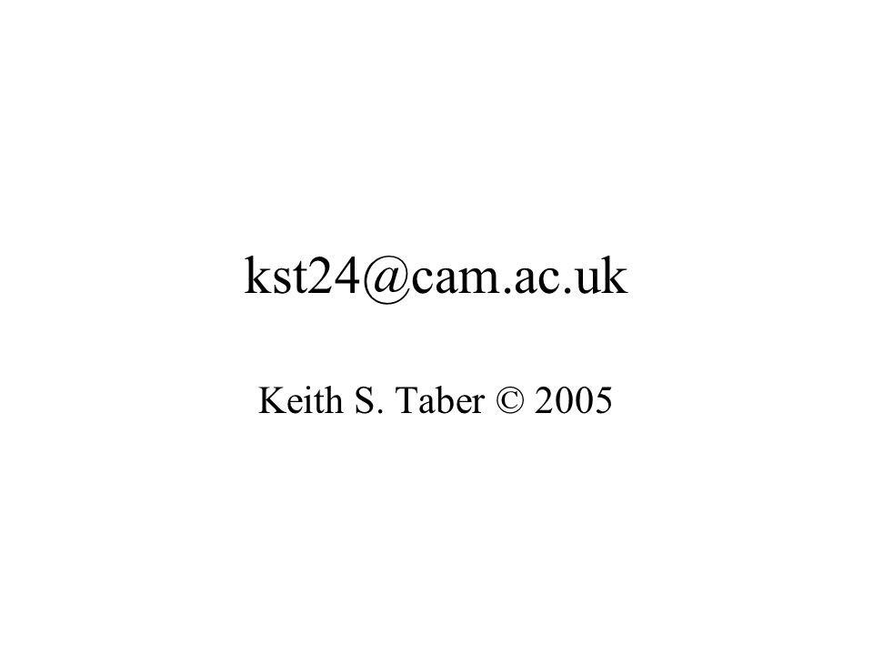 kst24@cam.ac.uk Keith S. Taber © 2005