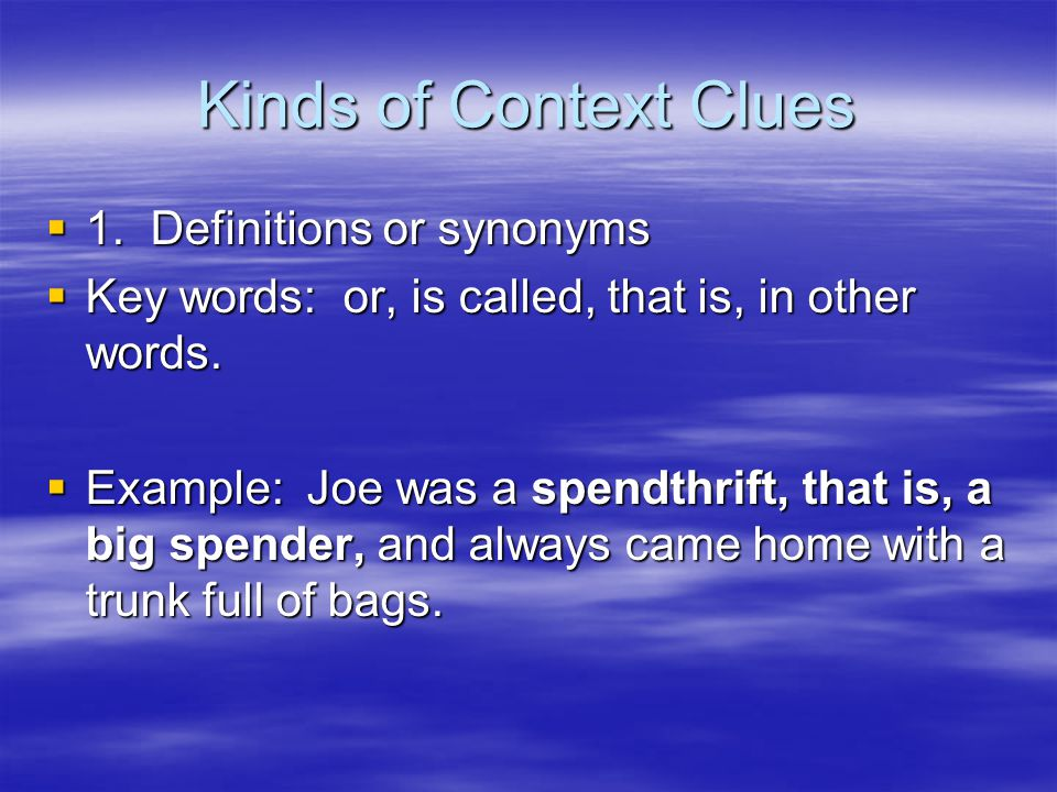 Kinds of Context Clues  1.