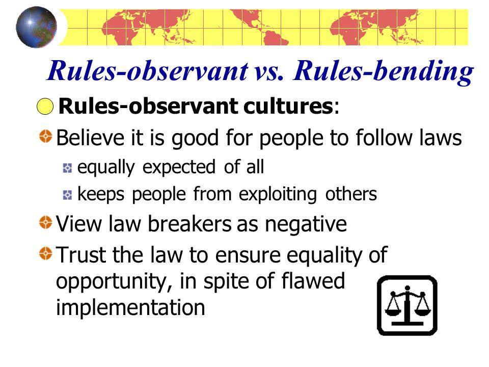 Rules-observant vs.