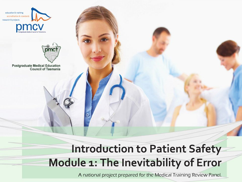Objectives By the end of this session you will be able to: explain the term 'error' explain why errors are made describe individual strategies to reduce the frequency of errors