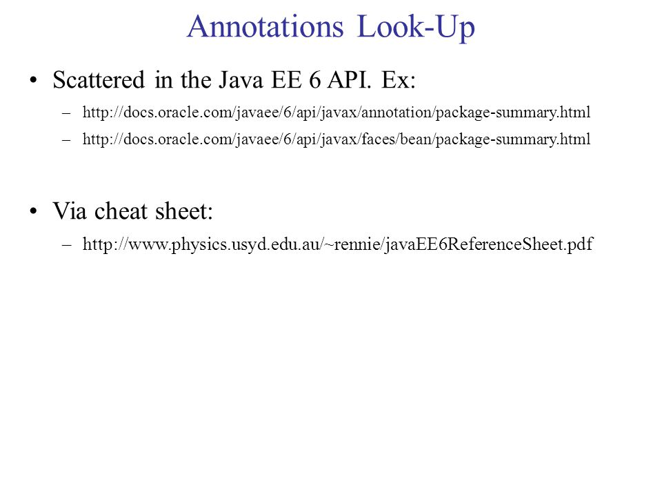 Annotations Look-Up Scattered in the Java EE 6 API.