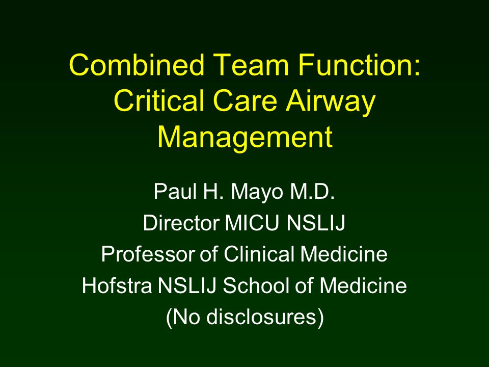 Combined Team Function: Critical Care Airway Management Paul H.
