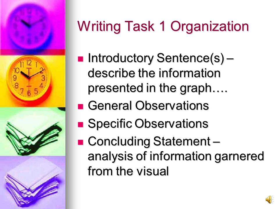 Writing – 1 st task Write a description of at least 150 words.