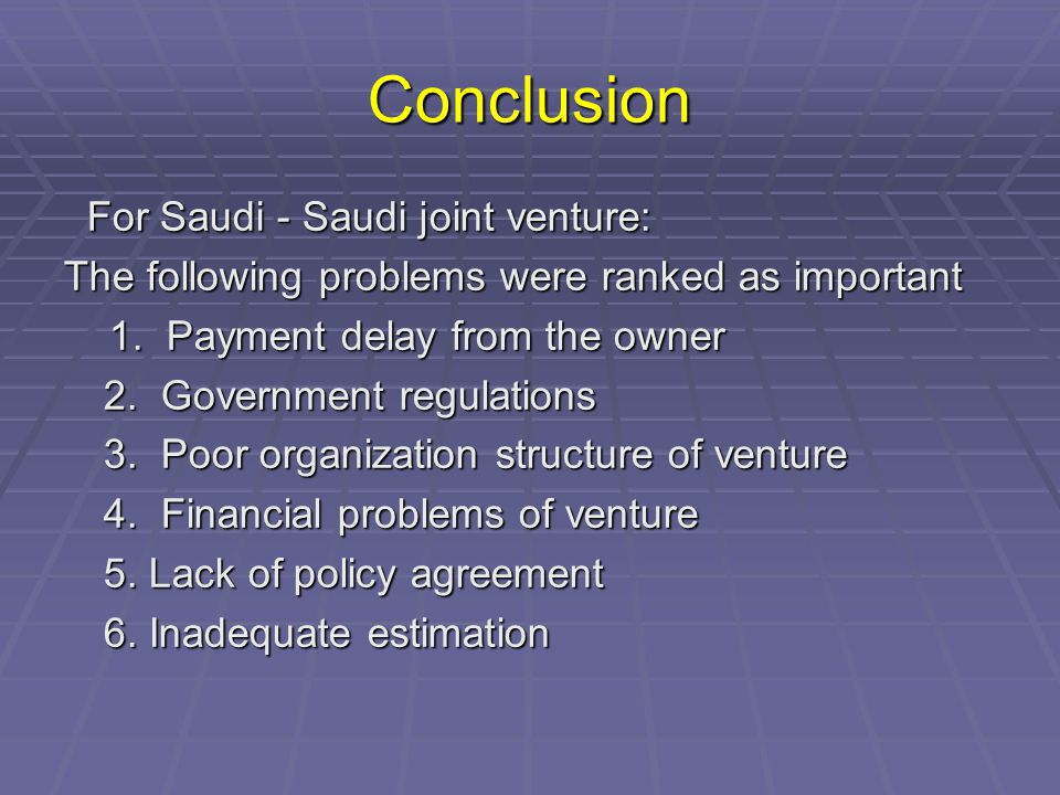 Conclusion For Saudi - Saudi joint venture: For Saudi - Saudi joint venture: The following problems were ranked as important 1.