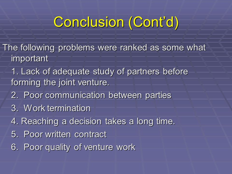 Conclusion (Cont'd) The following problems were ranked as some what important 1.