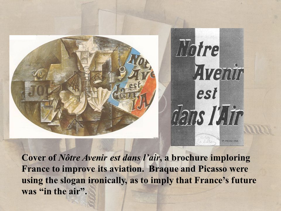 Cover of Nôtre Avenir est dans l'air, a brochure imploring France to improve its aviation. Braque and Picasso were using the slogan ironically, as to