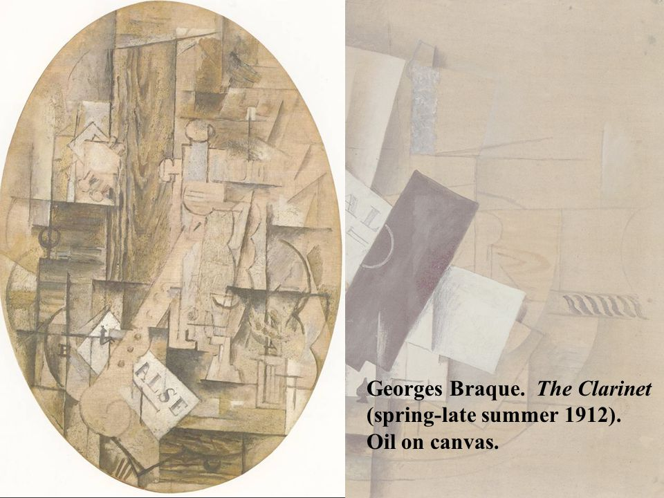 Georges Braque. The Clarinet (spring-late summer 1912). Oil on canvas.