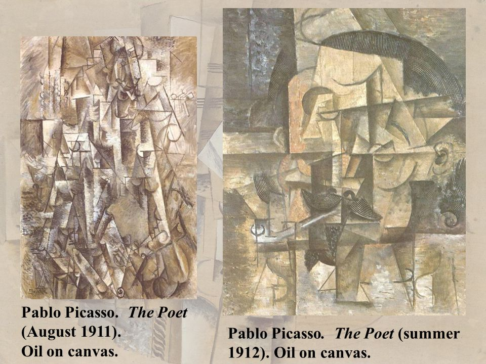 Pablo Picasso. The Poet (summer 1912). Oil on canvas. Pablo Picasso. The Poet (August 1911). Oil on canvas.