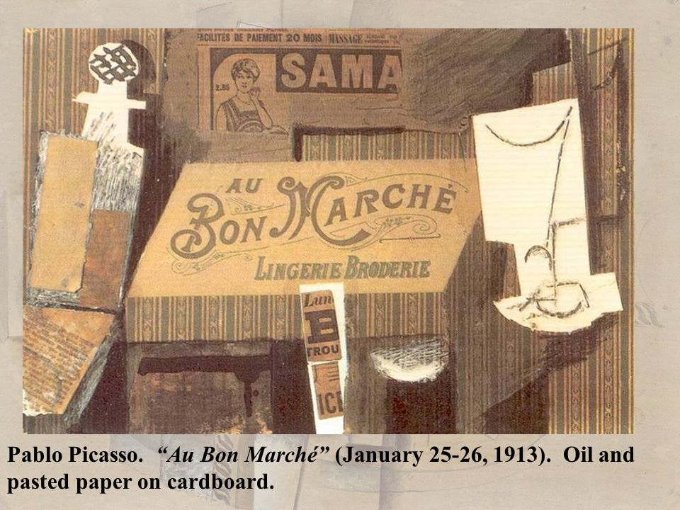 "Pablo Picasso. ""Au Bon Marché"" (January 25-26, 1913). Oil and pasted paper on cardboard."
