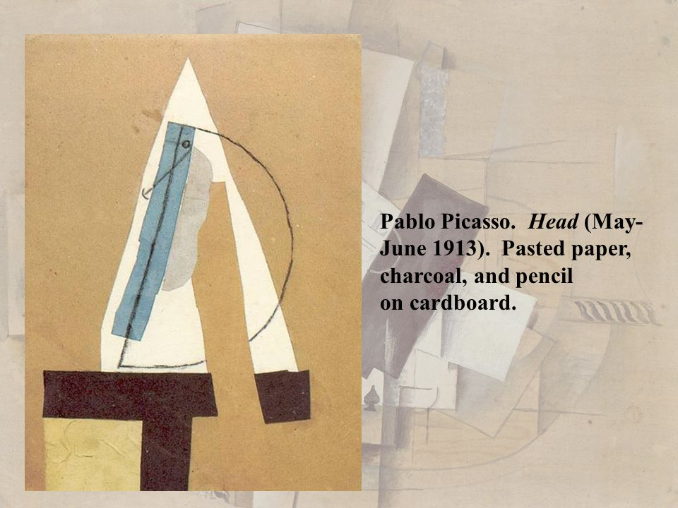 Pablo Picasso. Head (May- June 1913). Pasted paper, charcoal, and pencil on cardboard.
