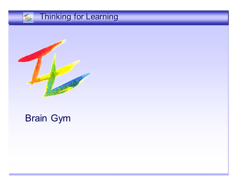 Brain Gym Thinking Together Thinking for Learning