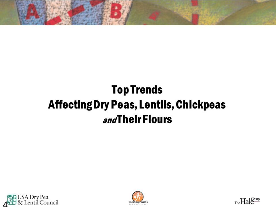 4 Top Trends Affecting Dry Peas, Lentils, Chickpeas and Their Flours 4