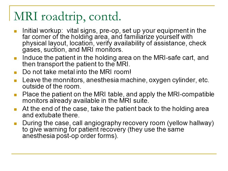 MRI roadtrip, contd.