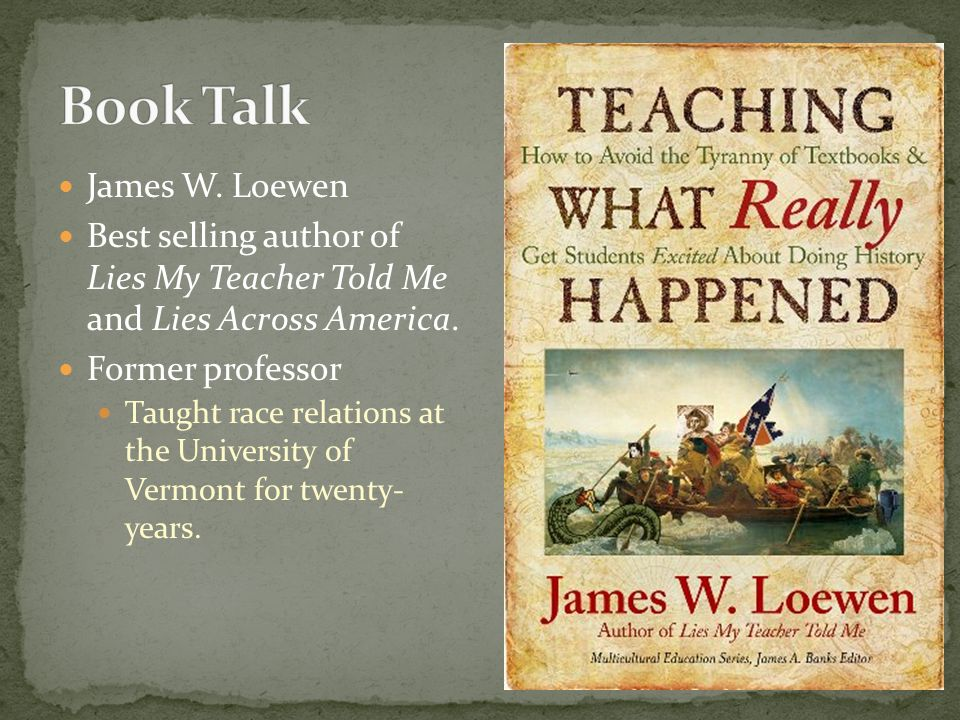 Remove the dependence of textbooks in the history classroom.