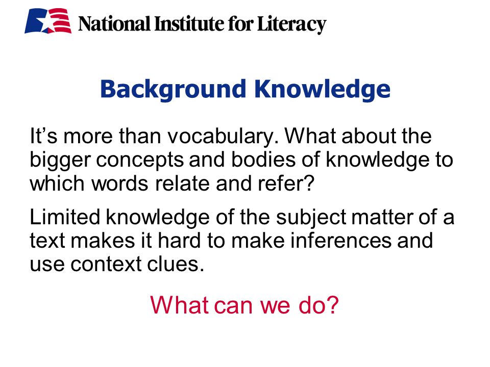 Background Knowledge It's more than vocabulary.