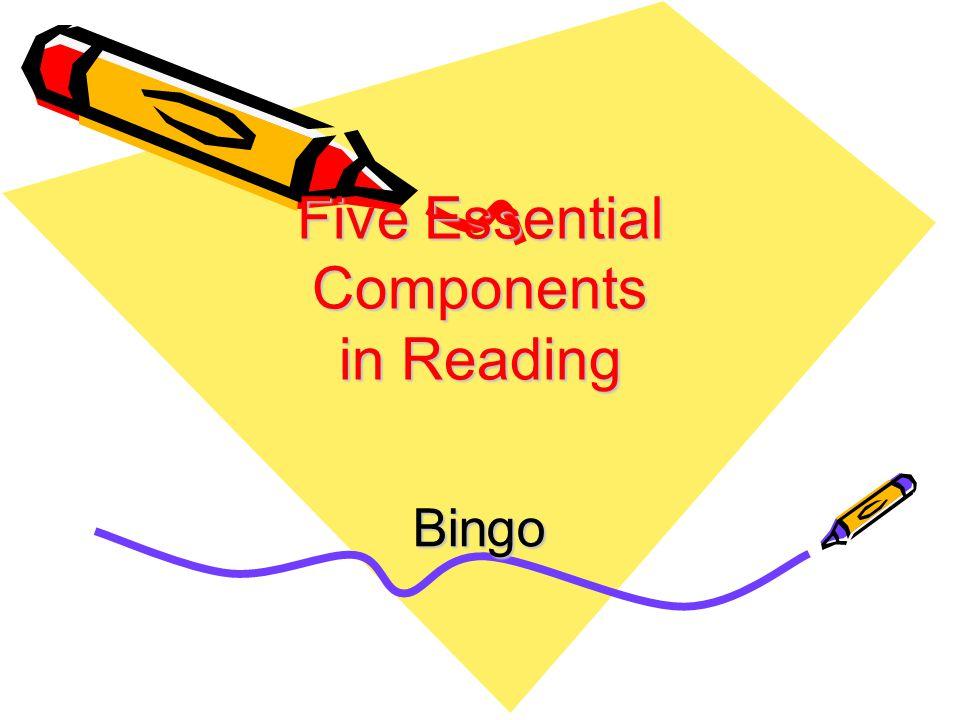Five Essential Components in Reading Bingo