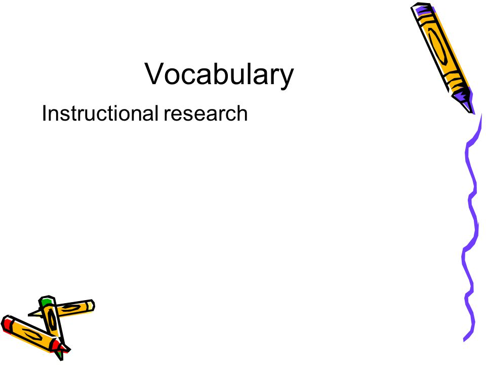 Vocabulary Instructional research