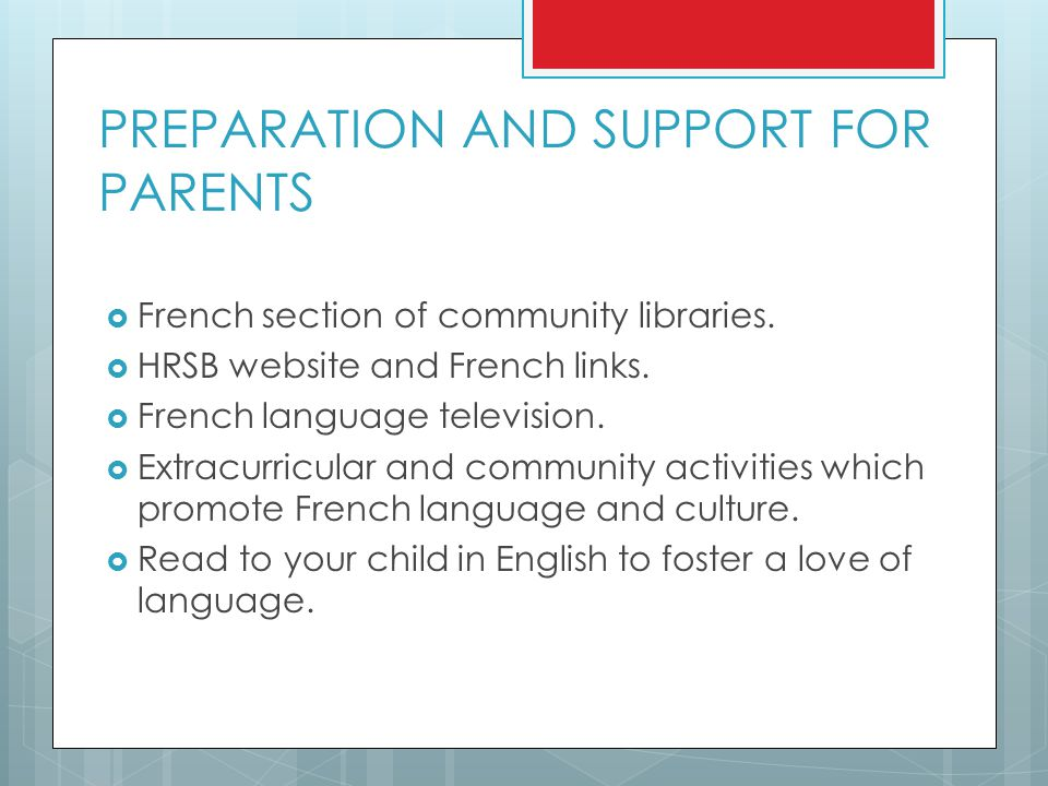 PREPARATION AND SUPPORT FOR PARENTS  French section of community libraries.