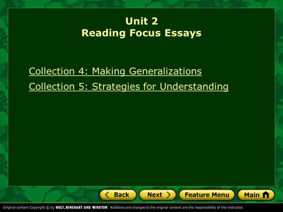 Collection 4: Making Generalizations Collection 5: Strategies for Understanding Unit 2 Reading Focus Essays