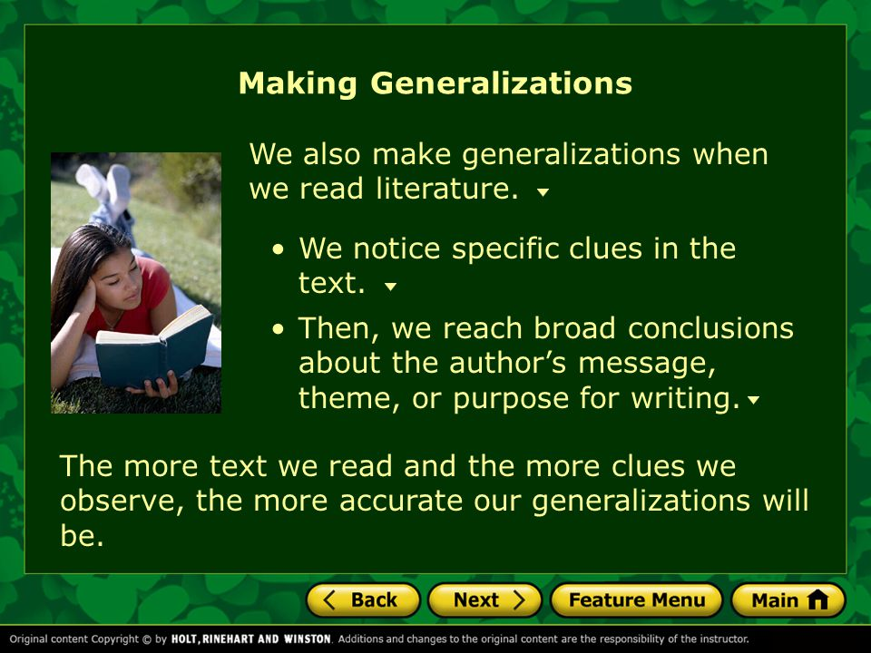 Making Generalizations We also make generalizations when we read literature.