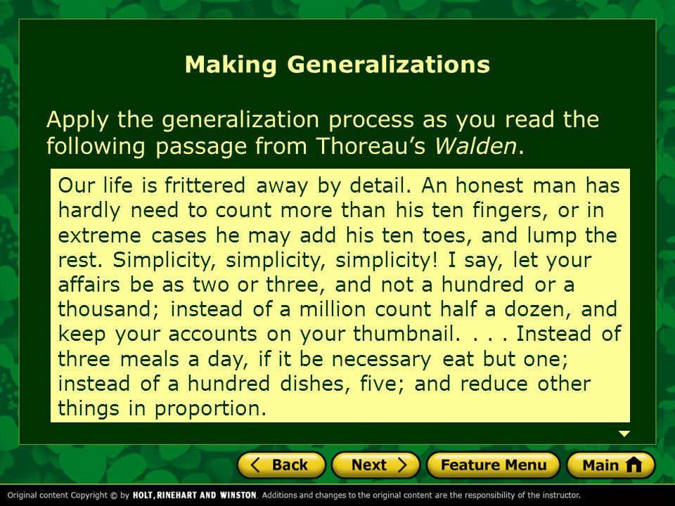 Making Generalizations Apply the generalization process as you read the following passage from Thoreau's Walden.