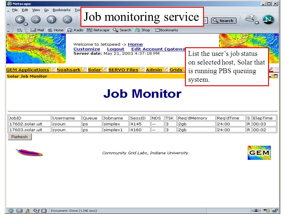 Job monitoring service List the user's job status on selected host, Solar that is running PBS queuing system.