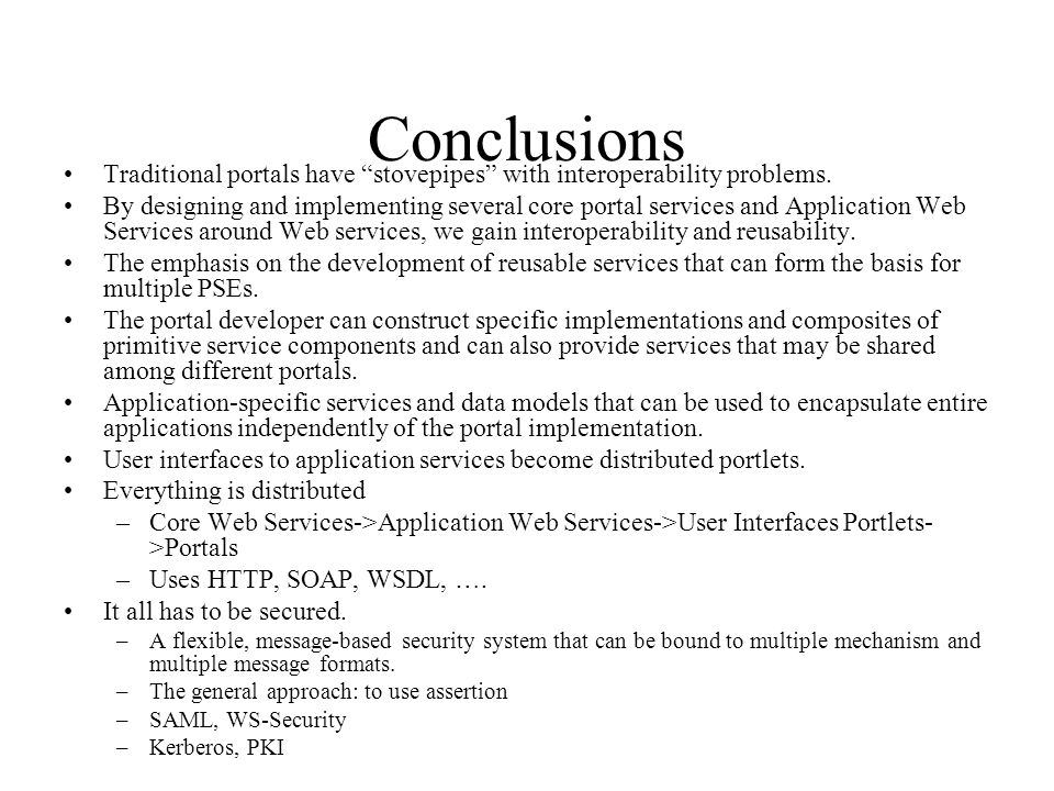 Conclusions Traditional portals have stovepipes with interoperability problems.