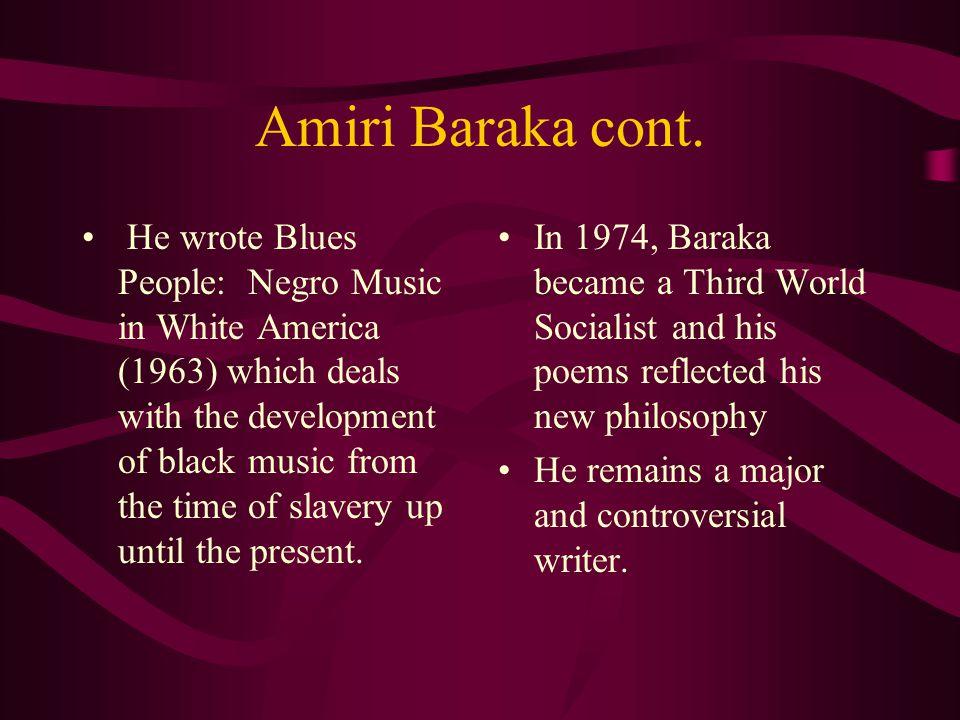 Amiri Baraka cont.