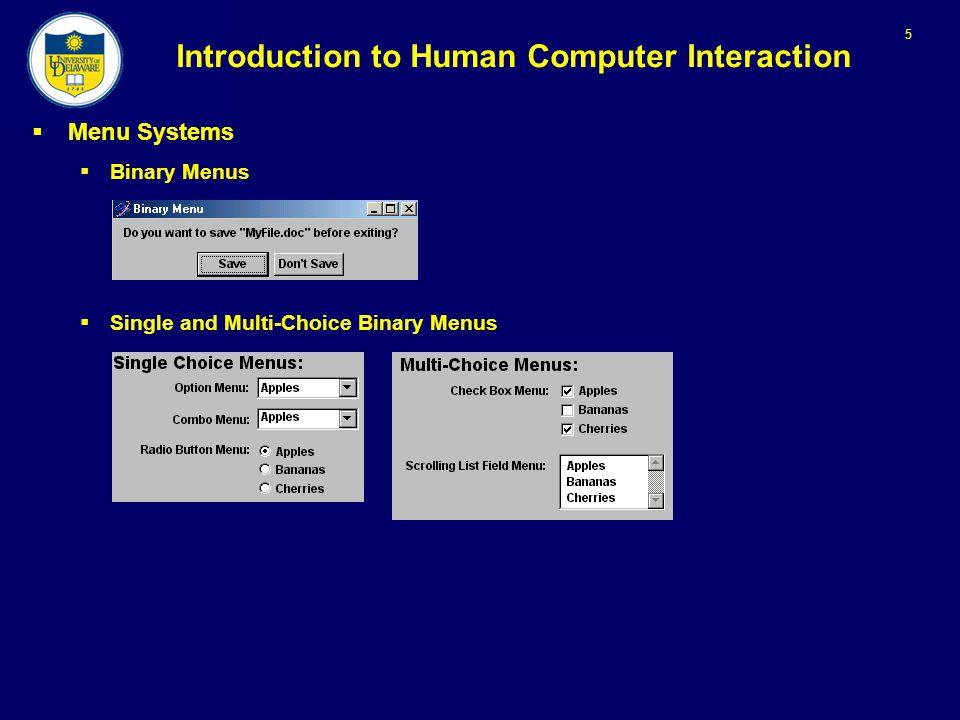 5 Introduction to Human Computer Interaction  Menu Systems  Binary Menus  Single and Multi-Choice Binary Menus