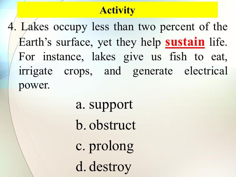 Activity sustain 4.
